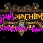 Brawlmachine Journeyman League